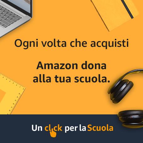 Un Click per la Scuola - Amazon dona alla scuola