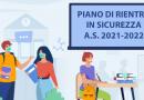 PIANO DI RIENTRO IN SICUREZZA A.S. 2021-2022